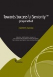 Towards Successful Seniority group method Trainer's Manual